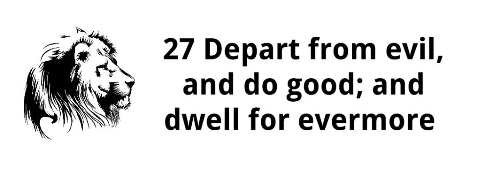 Depart From Evil and Do Good