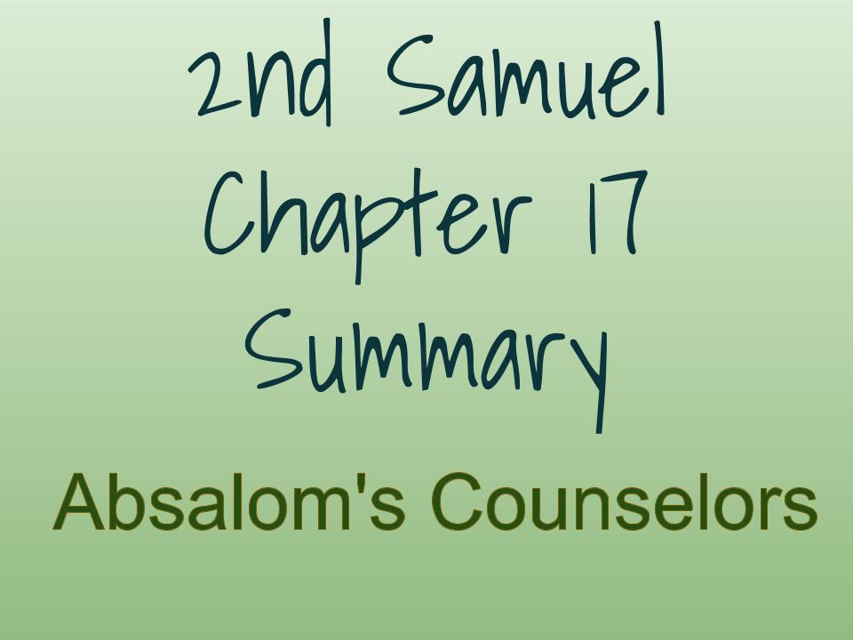 2nd Samuel Chapter 17 Summary