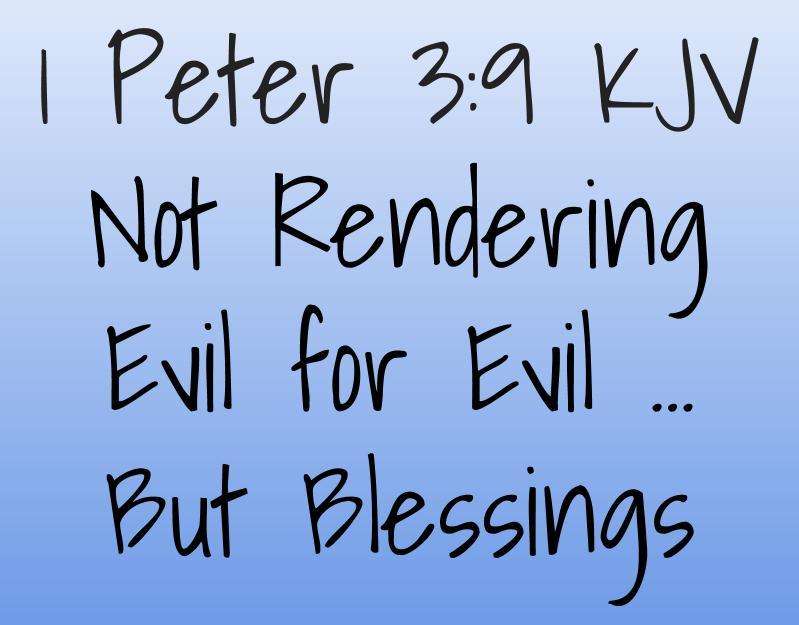 Devotional: Not Rendering Evil for Evil