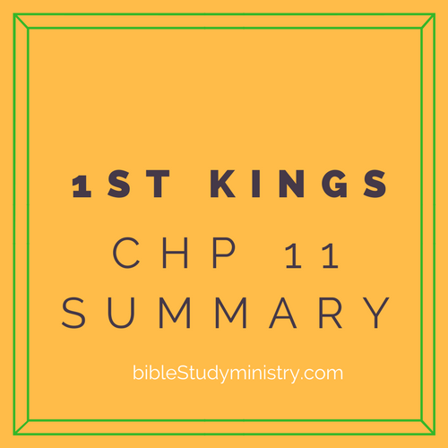 Chapter Summaries: 1st Kings Chapter 11 Summary