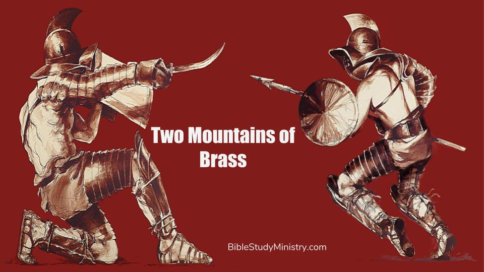 The Two Mountains of Brass